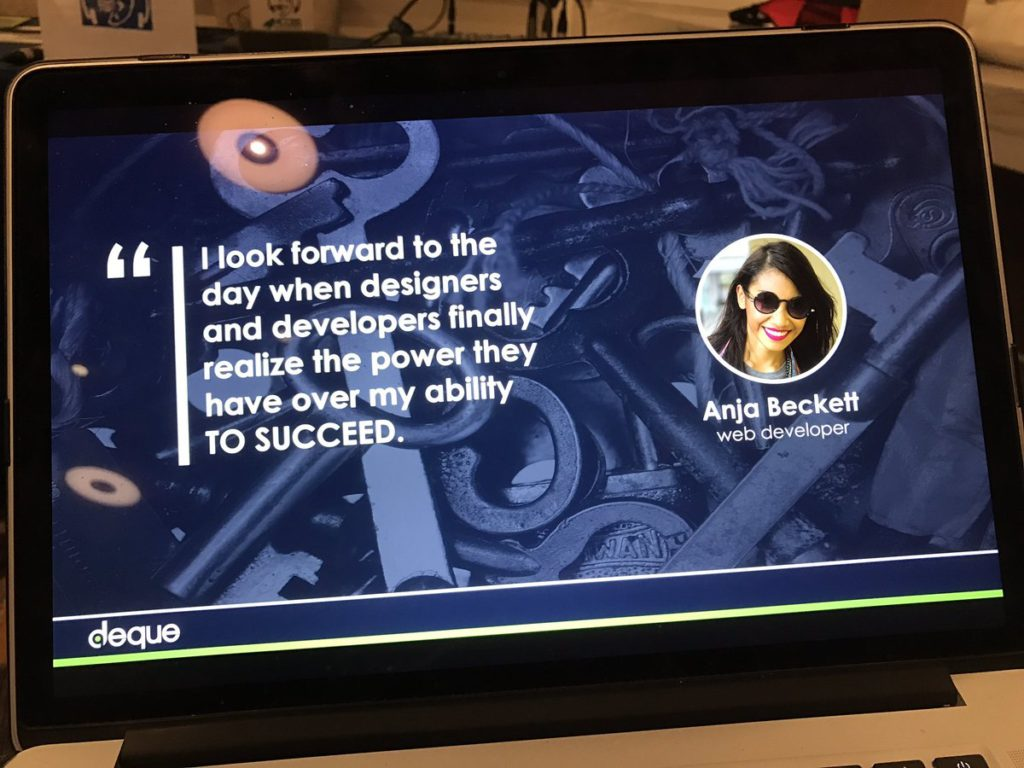I look forward to the day when designers and developers finally realize the power they have over my ability to succeed. - Anjit Beckett