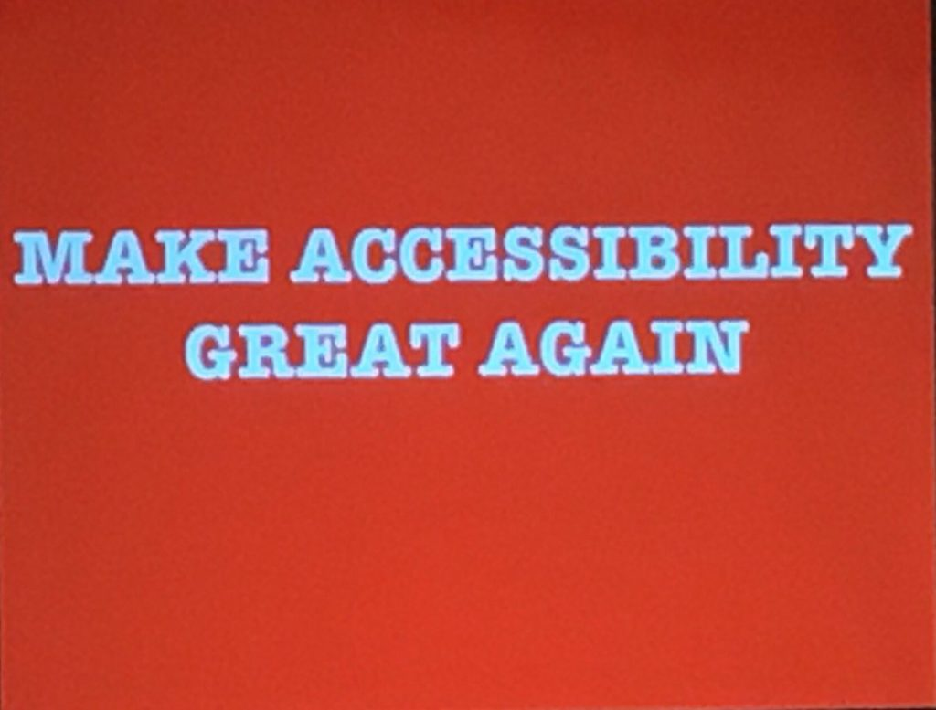 Make accessibility great again